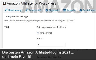 Die besten Amazon Affiliate-Plugins 2021 ... und mein Favorit!