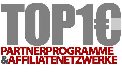 Meine Top 10 Partnerprogramme und Affiliate-Netzwerke